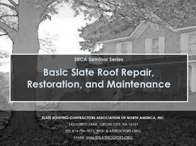 Slate Roofing Contractors Association Of North America Inc Training Programs